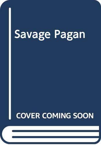 Savage Pagan By Helen Bianchin