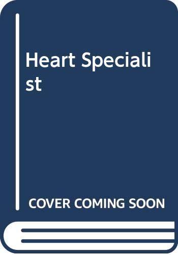 Heart Specialist By Judith Worthy
