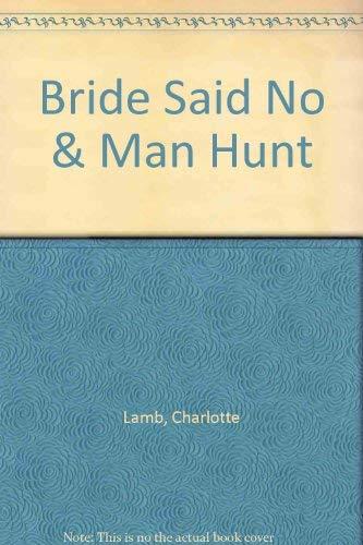 The Bride Said No By Charlotte Lamb