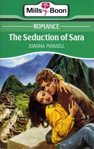 The Seduction Of Sara By Joanna Mansell