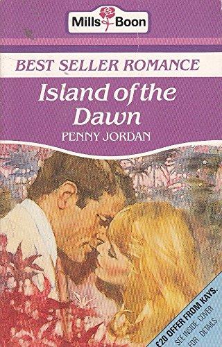 Island Of The Dawn (Bestseller Romance) by Penny Jordan