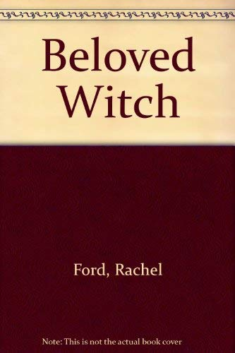 Beloved Witch by Rachel Ford