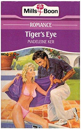 Tiger's Eye By Madeleine Ker