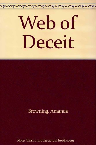 Web Of Deceit By Amanda Browning