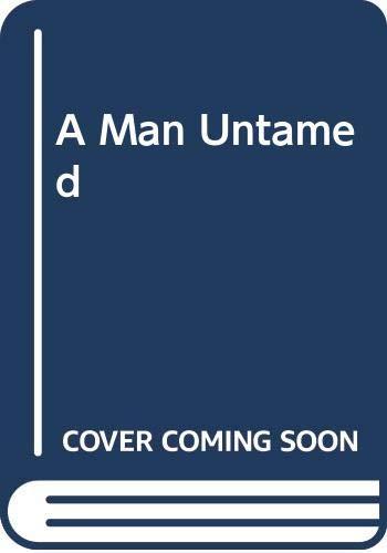 A Man Untamed By Katherine Arthur