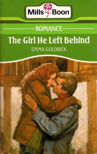 The Girl He Left Behind By Emma Goldrick