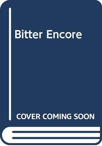 Bitter Encore By Helen Bianchin