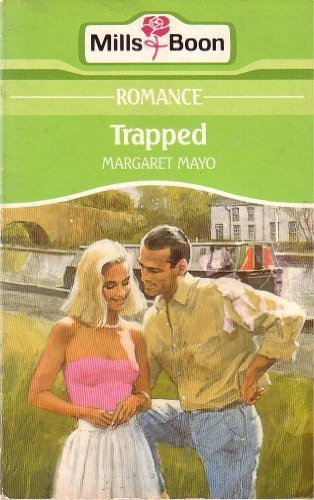Trapped By Margaret Mayo