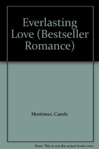 Everlasting Love (Bestseller Romance) By Carole Mortimer