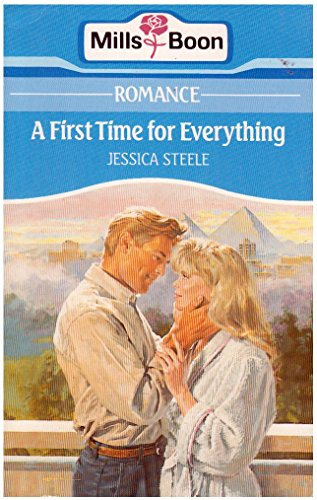 A First Time For Everything By Jessica Steele