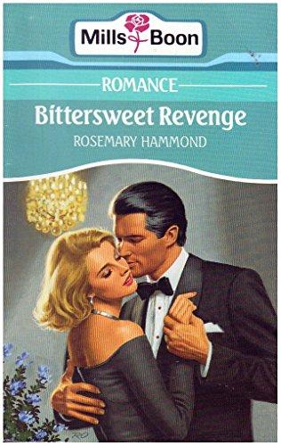 Bittersweet Revenge By Rosemary Hammond