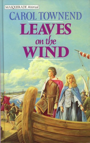 Leaves On The Wind By Carol Townend