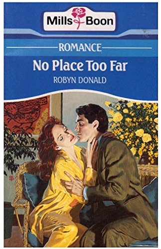 No Place Too Far By Robyn Donald