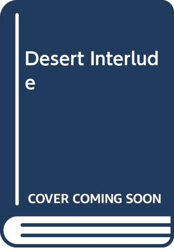 Desert Interlude By Mons Daveson