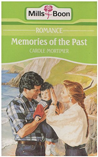 Memories Of The Past By Carole Mortimer