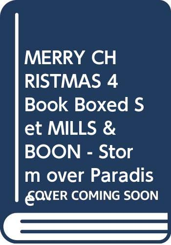 MERRY CHRISTMAS  4 Book Boxed Set MILLS & BOON - Storm over Paradise, Brazilian Enchantment, Smuggler's Love, Second-Best Husband. By Various