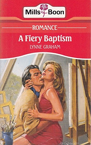 A Fiery Baptism By Lynne Graham
