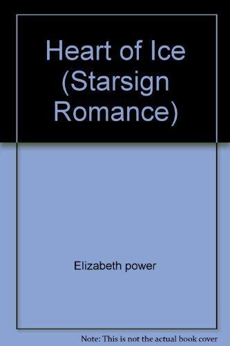 Heart of Ice (Starsign Romance) By Elizabeth power