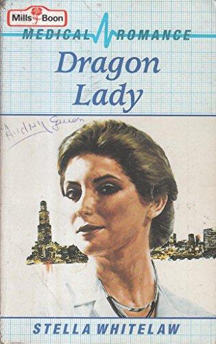 Dragon Lady By Stella Whitelaw