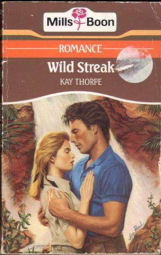 Wild Streak By Kay Thorpe