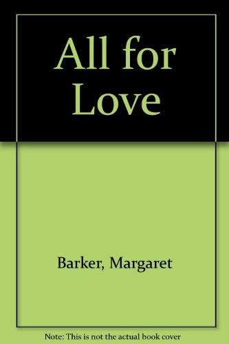 All For Love By Margaret Barker