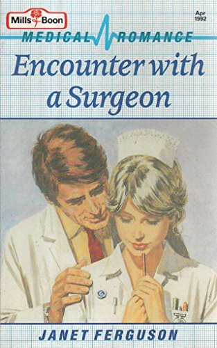 Encounter with a Surgeon By Janet Ferguson