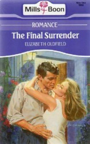 The Final Surrender - Xp92 By Elizabeth Oldfield