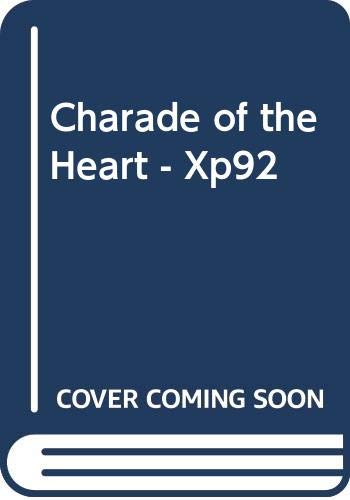 Charade of the Heart - Xp92 By Cathy Williams