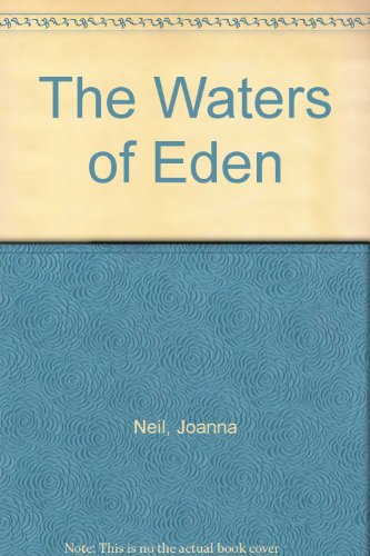The Waters of Eden By Joanna Neil