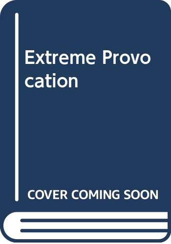 Extreme Provocation By Sarah Holland