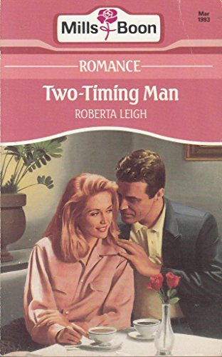 Two-timing Man By Roberta Leigh