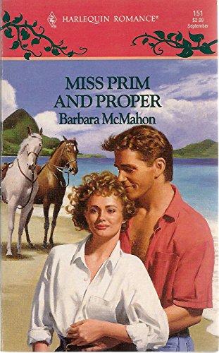 Miss Prim and Proper By Barbara McMahon