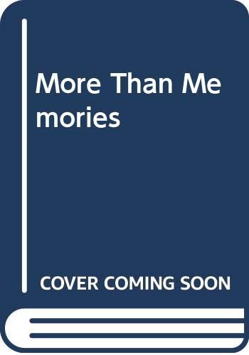 More Than Memories By Judith Worthy