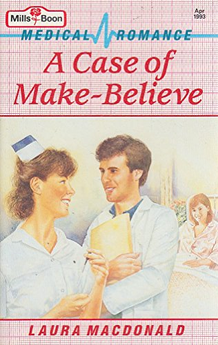 A Case of Make-believe By Laura MacDonald