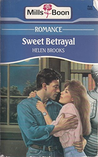 Sweet Betrayal By Helen Brooks