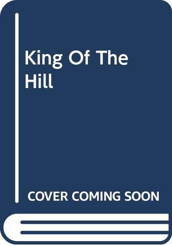 King of the Hill By Emma Goldrick