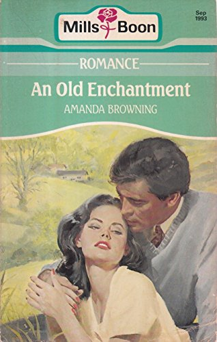 An Old Enchantment By Amanda Browning