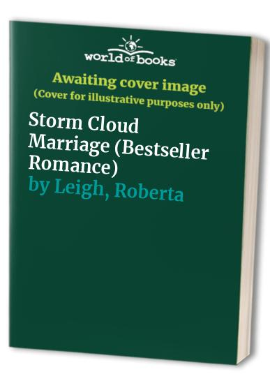 Storm Cloud Marriage By Roberta Leigh