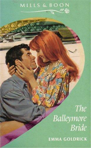 The Balleymore Bride By Emma Goldrick