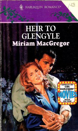 Heir to Glengyle By Miriam Macgregor