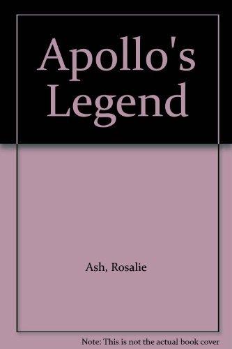Apollo's Legend By Rosalie Ash