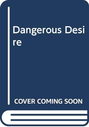 Dangerous Desire By Sarah Holland