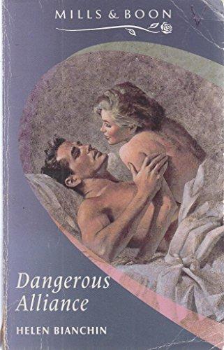 Dangerous Alliance By Helen Bianchin