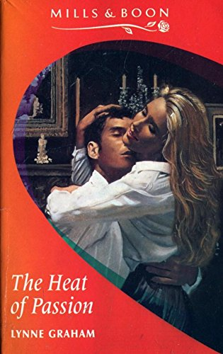 The Heat of Passion By Lynne Graham