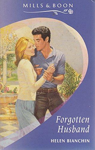Forgotten Husband Mills Amp Boon Romance By Bianchin border=