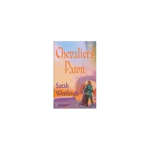 Chevalier's Pawn By Sarah Westleigh