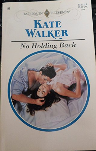 No Holding Back By Kate Walker