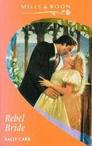 Rebel Bride By Sally Carr