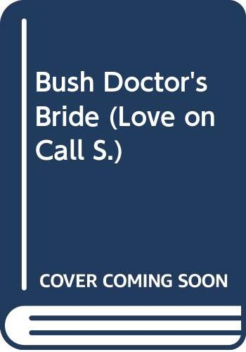 Bush Doctor's Bride By Marion Lennox