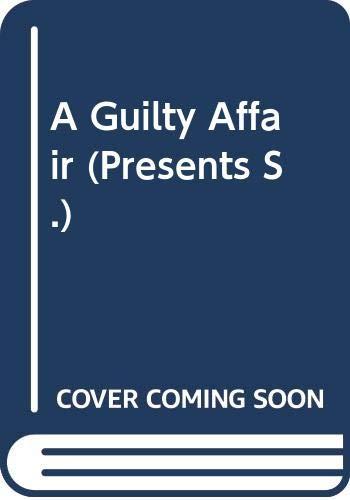 A Guilty Affair (Presents) By Diana Hamilton